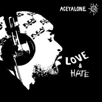 Love & Hate — Aceyalone