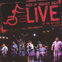 LIVE at the Key Club — The Kids of Widney High