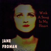 With A Song In My Heart — Jane Froman