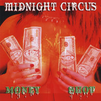 Money Shot — Midnight Circus