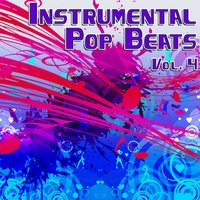 Instrumental Pop Beats Vol. 4 - Instrumental Versions of The Greatest Pop Hits — The Hit Beat Makers