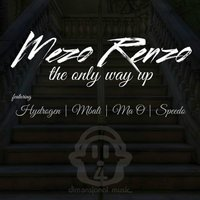 The Only Way Is Up — Mezo Renzo