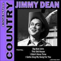 Essential Country - Jimmy Dean — Jimmy Dean