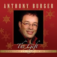 The Gift — Anthony Burger