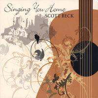 Singing You Home — Scott Beck