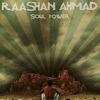 Soul Power — Raashan Ahmad, Raashan Ahmad of Crown City Rockers