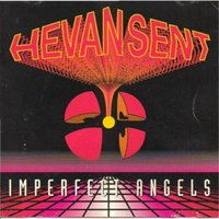 Imperfect Angels — Hevansent
