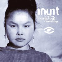 55 historical recordings / traditional music from Greenland (1905-1987) — Inuit