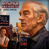 Ron Paul for President — George Johnson