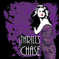 Introducing Thrills (And the Chase) — Thrills & the Chase