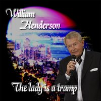 The Lady Is a Tramp — William Henderson