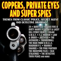 Coppers, Private Eyes and Super Spies - Themes from Classic Police, Secret Agent and Detective Dramas — сборник