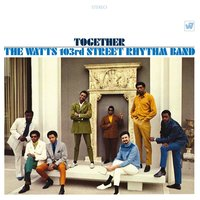 Together — Charles Wright, The Watts 103rd. Street Rhythm Band, The Watts 103rd St. Rhythm Band