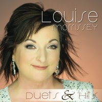 Duets & Hits — Louise Morrissey
