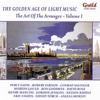 The Golden Age of Light Music: The Art of the Arranger - Vol. 1 — сборник