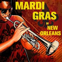 Mardi Gras in New Orleans: Second Line in the Treme on Fat Tuesday with Professor Longhair, Allen Toussaint, Brass Bands, Sugar Boy Crawford & More — сборник