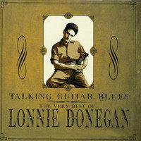 Talking Guitar Blues — Lonnie Donegan