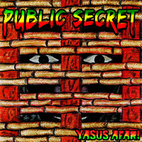 Public Secret — Yasus Afari