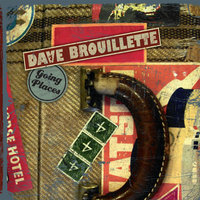 Going Places — Dave Brouillette