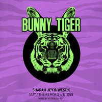 Stay / The Remixes — Sharam Jey & West.K