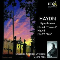 Haydn: Symphonies No. 44, 46 and 59 — Lithuanian Chamber Orchestra