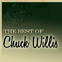 The Best of Chuck Willis — Chuck Willis