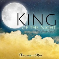 King of the Night — Forever Be Sure