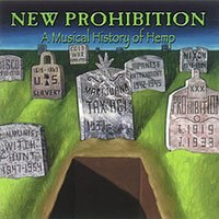 New Prohibition - A Musical History of Hemp — сборник