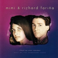 Pack Up Your Sorrows, Best Of The Va — Mimi And Richard Farina