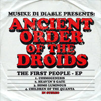 The First People - EP — Ancient Order of the Droids