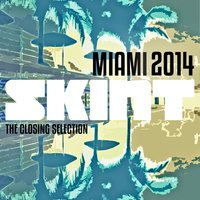 Miami 2014 (The Closing Selection) — сборник