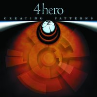 Creating Patterns — 4hero, 4 Hero