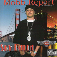 Mobb Report - The Affluent Lifestyle — Sky Balla