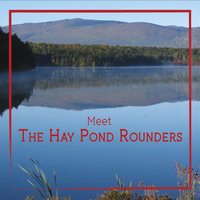 Meet the Hay Pond Rounders — The Hay Pond Rounders