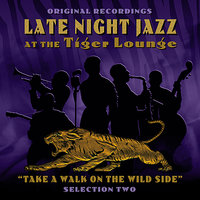 Late Night Jazz At The Tiger Lounge - Selection 2 — сборник
