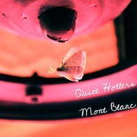 Mont Blanc — Quiet Hollers