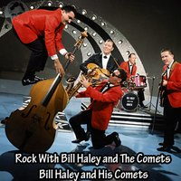 Rock with Bill Haley and the Comets — Bill Haley