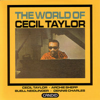 The World Of Cecil Taylor — Cecil Taylor