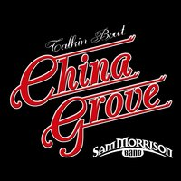 China Grove — Sam Morrison Band
