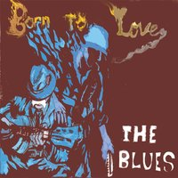 Born to Love the Blues — Dan Treanor's Afrosippi Band