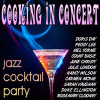Cooking in Concert - Jazz Cocktail Party — сборник
