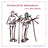 Live At The Roger Smith — Charlotte Kendrick & Dan Rowe