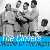 Middle of the Night — The Clovers