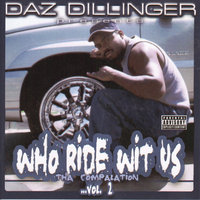 Who Ride Wit Us The Compalation Vol 2. — Daz Dillinger