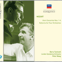 Mozart: Horn Concertos Nos.1-4; Notturno for Four Orchestras — London Symphony Orchestra, Peter Maag, Barry Tuckwell