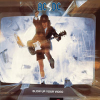 Blow Up Your Video — AC/DC