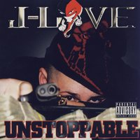 Unstoppable — J Love