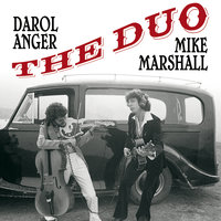 The Duo — Mike Marshall, Darol Anger