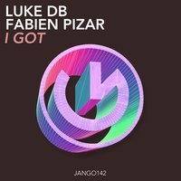 I Got — Luke DB, Fabien Pizar