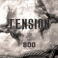Tension — 800 The Jewell, 800 the Jewel